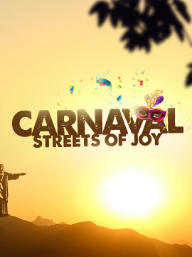 Carnaval: Streets Of Joy